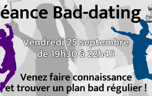 Vendredi 25 : séance Bad-dating !
